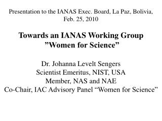 Presentation to the IANAS Exec. Board, La Paz, Bolivia,  Feb. 25, 2010