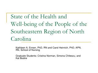 State of the Health and  Well-being of the People of the Southeastern Region of North Carolina