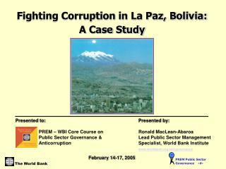 Fighting Corruption in La Paz, Bolivia:  A Case Study