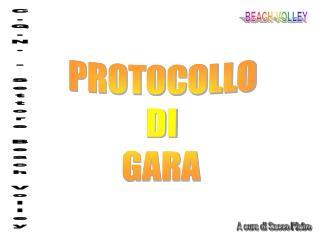 PROTOCOLLO DI GARA