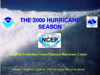 THE 2000 HURRICANE SEASON