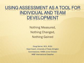 Using Assessment as a Tool for individual and team development