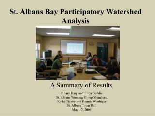 St. Albans Bay Participatory Watershed Analysis