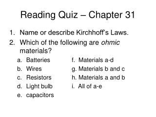 Reading Quiz   Chapter 31