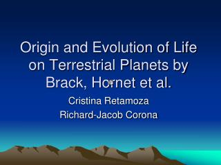 Origin and Evolution of Life on Terrestrial Planets by Brack, Hornet et al.