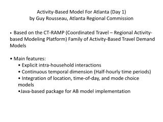 Activity-Based Model For Atlanta (Day 1) by Guy Rousseau, Atlanta Regional Commission
