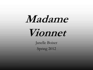 Madame Vionnet
