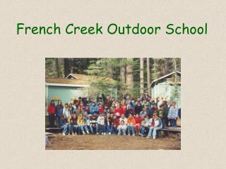 French Creek Outdoor School