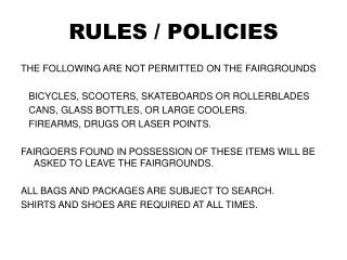 RULES / POLICIES