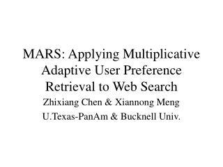 MARS: Applying Multiplicative Adaptive User Preference Retrieval to Web Search