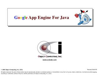 G o o g l e  App Engine For Java