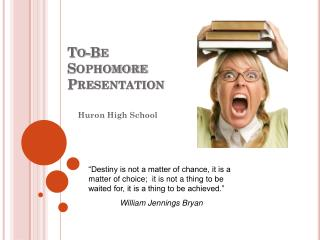 To-Be Sophomore Presentation