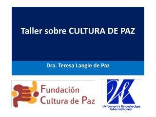 Taller sobre CULTURA DE PAZ