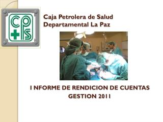 Caja Petrolera de Salud Departamental La Paz