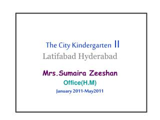 The City Kindergarten  II Latifabad Hyderabad