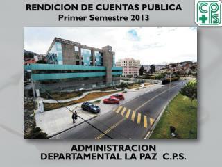 RENDICION DE CUENTAS PUBLICA Primer Semestre 2013