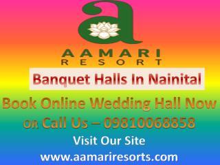 Banquet Halls in Nainital