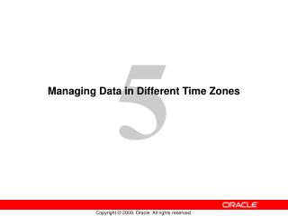 Managing Data in Different Time Zones