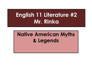 English 11 Literature #2 Mr.  Rinka