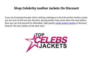 Affordable Celebrity Style Leather Jackets On Discount