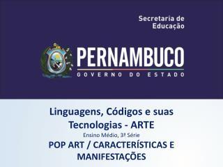 Linguagens, Códigos e suas Tecnologias - ARTE Ensino Médio, 3ª Série