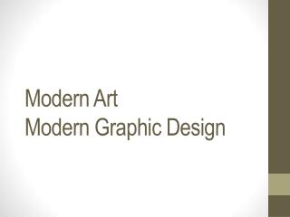 Modern Art Modern Graphic Design
