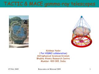 TACTIC & MACE gamma-ray telescopes