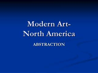 Modern Art-  North America