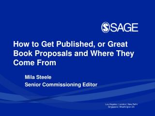 How to Get Published, or Great Book Proposals and Where They Come From