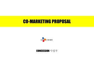 CO-MARKETING PROPOSAL