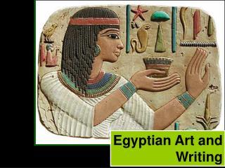 Egyptian Art and Writing