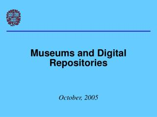 Museums and Digital Repositories