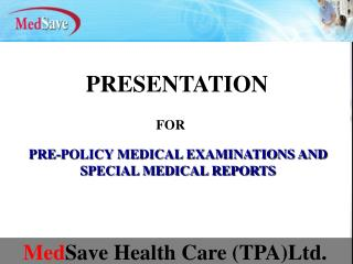 Med Save Health Care (TPA)Ltd.