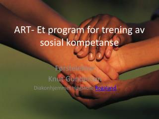 ART- Et program for trening av sosial kompetanse