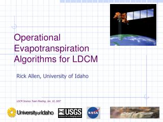 Operational Evapotranspiration Algorithms for LDCM