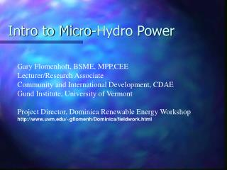 Intro to Micro-Hydro Power