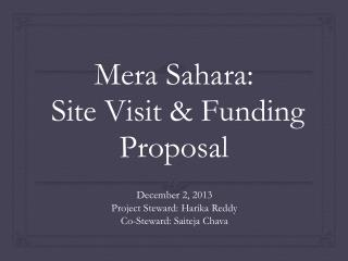 Mera  Sahara:   Site Visit & Funding Proposal