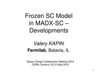 Frozen SC Model  in MADX-SC –  Developments