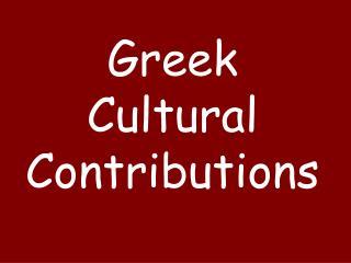 Greek Cultural Contributions