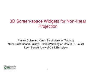 3D Screen-space Widgets for Non-linear Projection