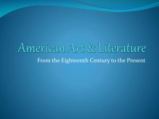 American Art & Literature