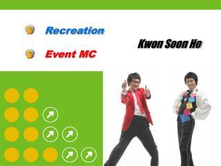 Recreation Event MC
