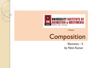 Presents                   Composition
