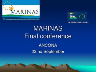 INTERREG/CARDS-PHARE MARINAS Final conference