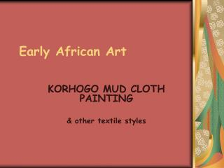 Early African Art