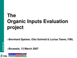 The  Organic Inputs Evaluation project