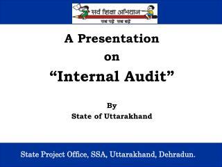State Project Office, SSA, Uttarakhand, Dehradun.