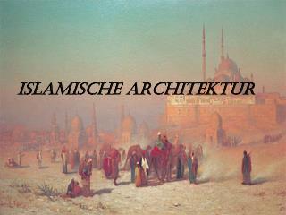 Islamische Architektur