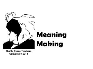 Meaning Making