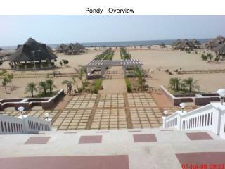 Pondy - Overview